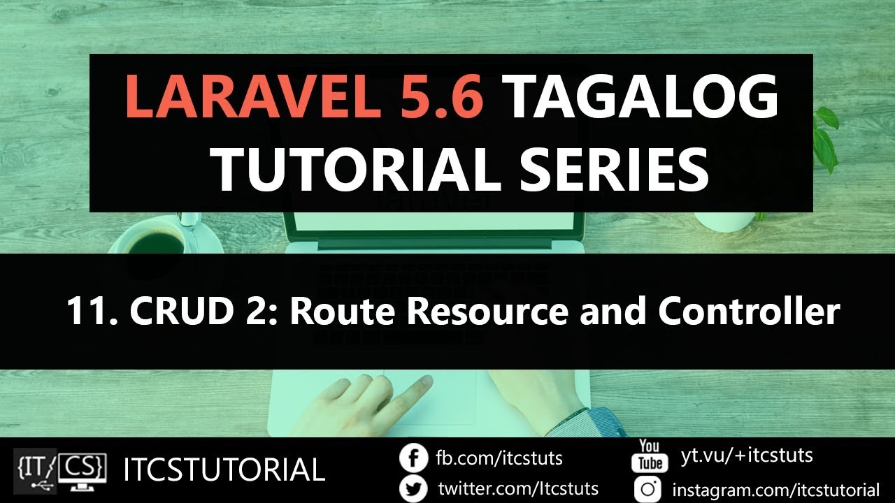 11 Laravel Crud Part 2 Route Resource and Controller (Tagalog)
