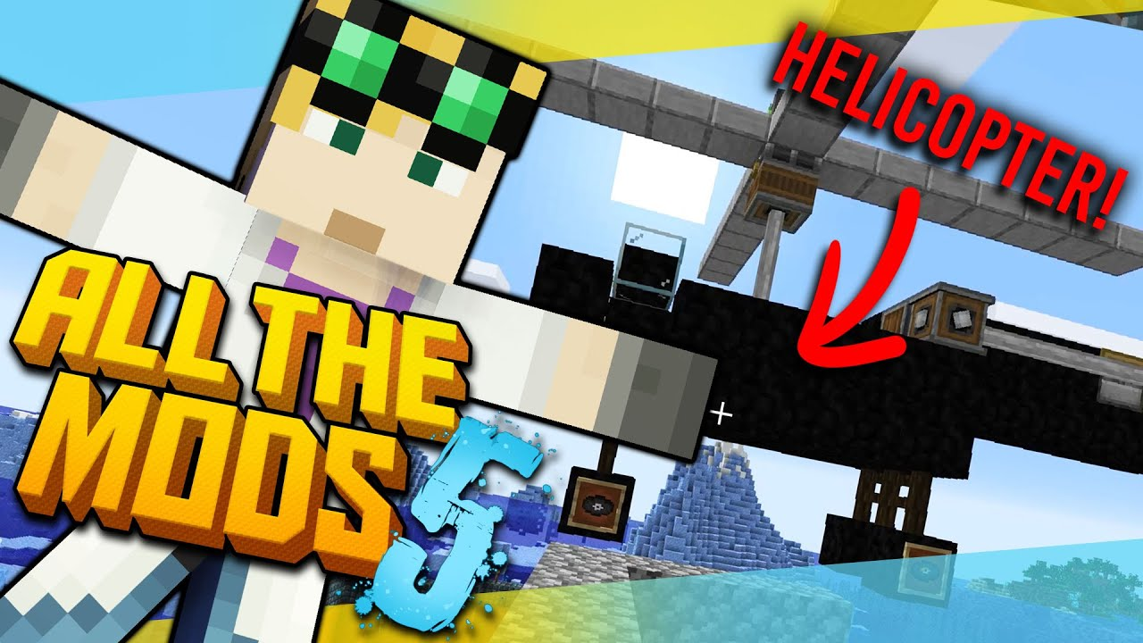 Minecraft All the Mods 5 - THE WORST HELICOPTER BUILD #18