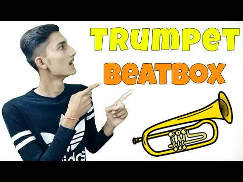 How To Beatbox In Hindi Trumpet