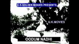 TAMIL OLD--Thanga chalangai katti(vMv)--OODUM NATHI