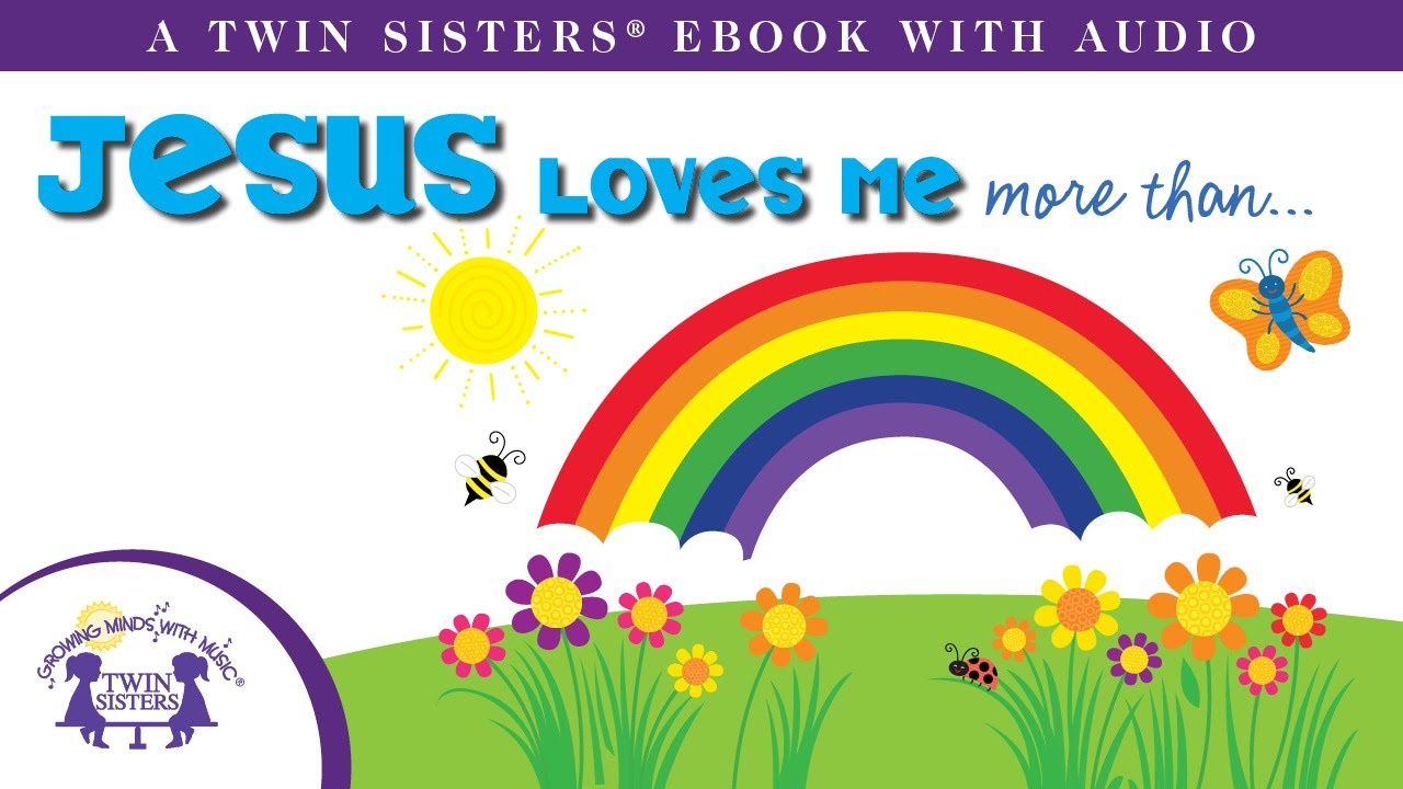 Jesus loves me more than a twin sisters ebook with audio youtube jesus loves me more than a twin sisters ebook with audio fandeluxe PDF
