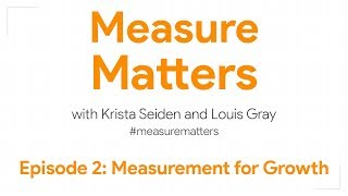 Measure Matters Episode 2: Measurement for Growth