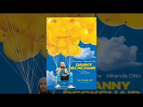 A Movie I Feel Is Underrated: Danny Deckchair  A Story