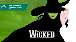 MT Workshop Medley | #3 - Wicked