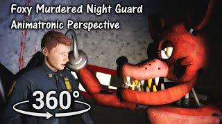 360°  Foxy Murdered Night Guard - FNAF 1 death scene animatronic prospect [SFM] (VR Compatible)
