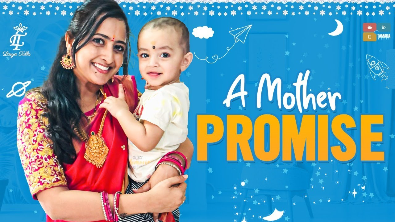 Lasya Talks || A MOTHER PROMISE || Mothers Day Special Video ||  Lasya Manjunath New Video