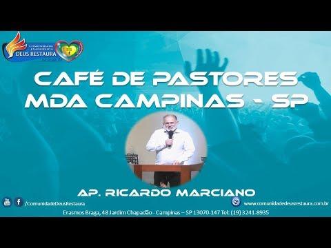 Café de Pastores MDA-Campinas-SP 02/09/2017 - Apóstolo Ricardo Marciano