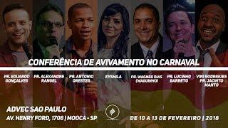 Conferência de Avivamento no Carnaval | Pastor Lucinho Barreto | 12/02/2018