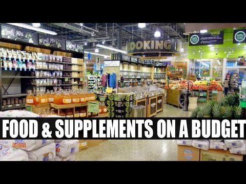 FOODS & SUPPLEMENTS ON A BUDGET!
