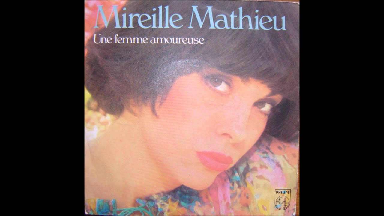 mireille mathieu une femme amoureuse youtube. Black Bedroom Furniture Sets. Home Design Ideas