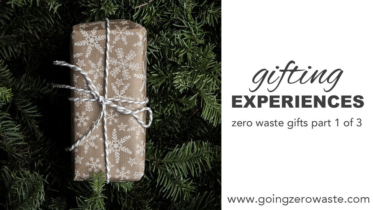 Less Than Zero Christmas Party.50 Of The Best Experience Gifts Going Zero Waste