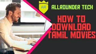 How to download (Tamil) movies