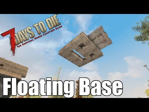 7 Days to Die - Floating Base - Using Drawbridges