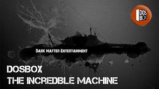 DosBox - The Incredible Machine