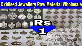 Oxidised Jewellery Raw Material Wholesale | Wholesale Market in Kolkata | Small Business Ideas