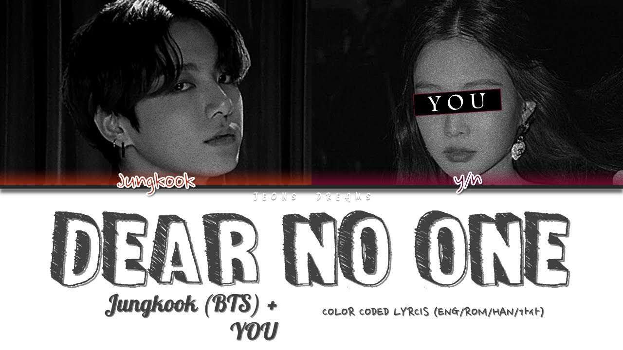 Download Dear No One | Jungkook (BTS) + YOU | (Cover) | Tori Kelly (Color Coded Lyrics Eng)