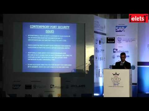 elets India Ports Summit 2015 - Port Security: Risks, Threats and Technologies for Operational...