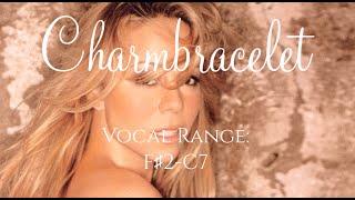 Mariah Carey: Charmbracelet (Vocal Range: F♯2-C7)
