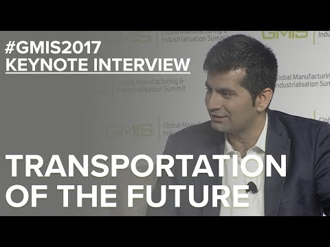 Transportation of the Future with Mudassir Sheikha - GMIS 2017 Day 2