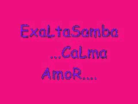 Exaltasamba -Calma Amor