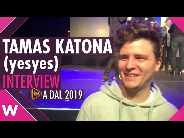 Tamas Katona (yesyes) (A Dal 2019) Interview  | wiwibloggs