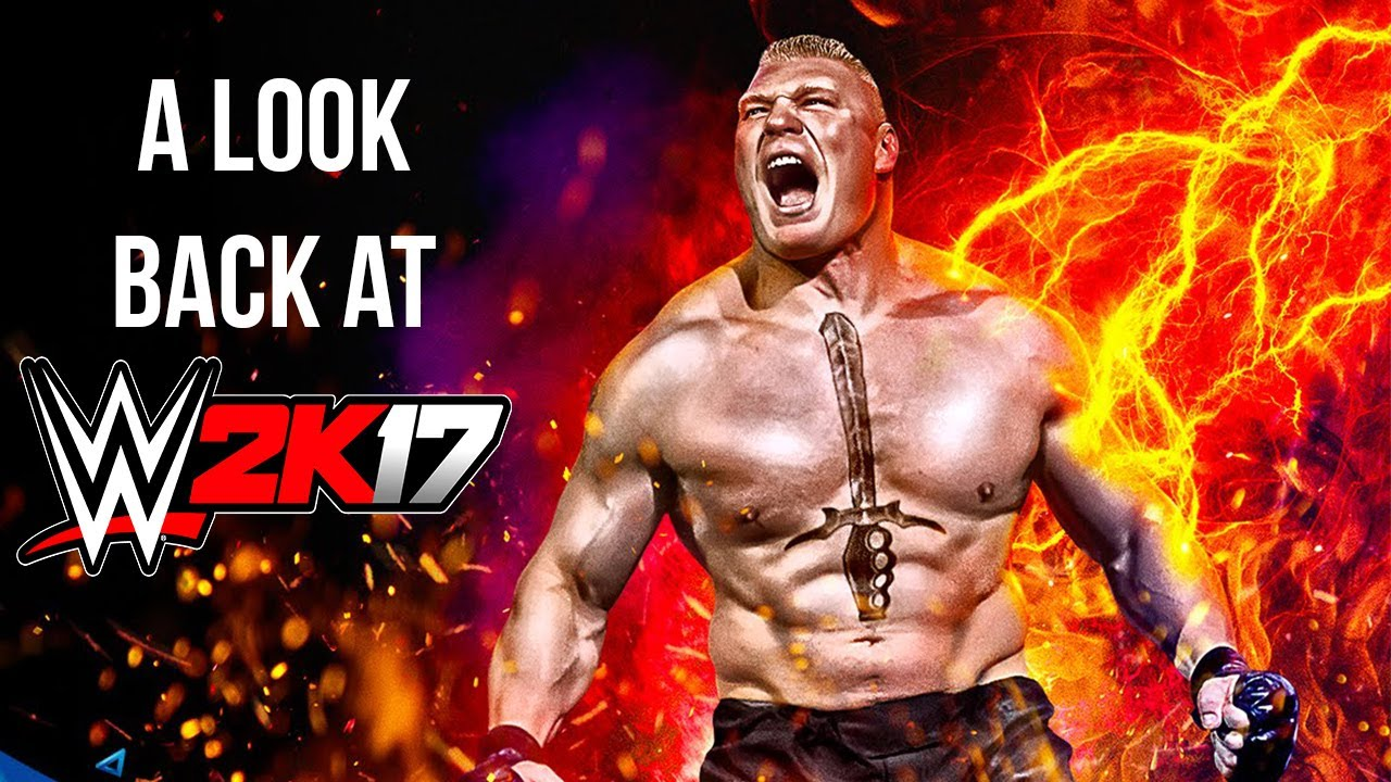 A Look Back at WWE 2K17