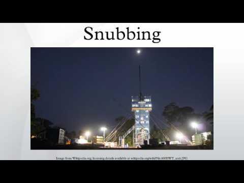 Snubbing