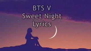 BTS V Sweet Night Lyrics