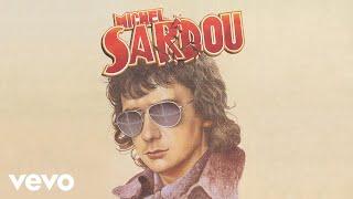 Michel Sardou - Je vais t'aimer (Audio Officiel)