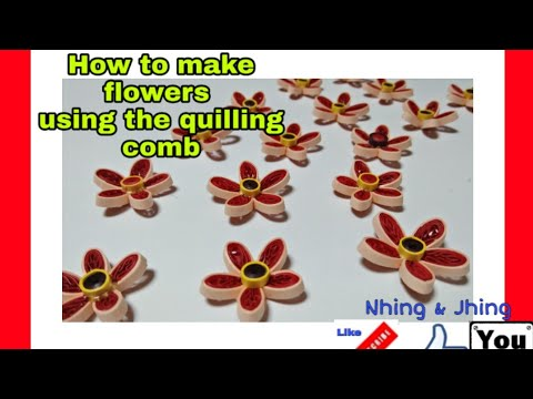 HOW TO MAKE FLOWERS USING QUILLING COMB/DIY FLOWER TUTORIAL/PAPER ART FLOWERS /Nhing and Jhing