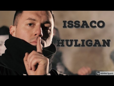 Issaco - Huligan (Official Video)