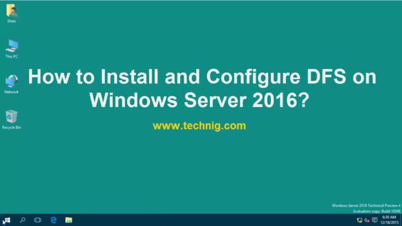 Install and Configure Distributed File System Server 2012 R2