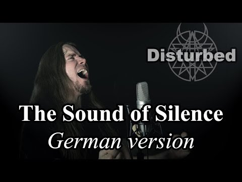 The Sound of Silence German (Disturbed Style) / The Sound of Silence deutsch - Der Klang der Stille letöltés