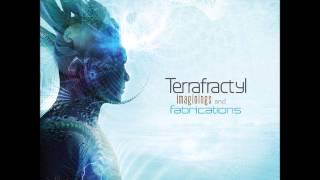 Terrafractyl-The Machinery of Nature