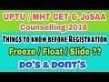 How to use Freeze, Float & Slide option ?? | UPTU / MHT CET & JoSAA Counselling 2018 Procedure