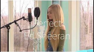 Perfect (Ed Sheeran Cover) - Hannah Geller