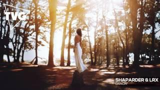 Shaparder & LRX - Dancin