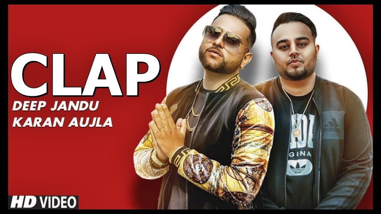 Karan Aujla New Song - Clap | Latest Punjabi Songs 2019