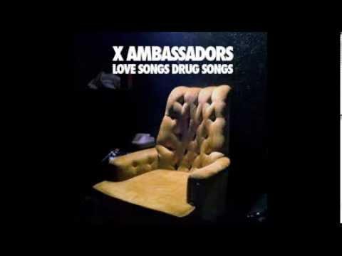 Brother - X Ambassadors