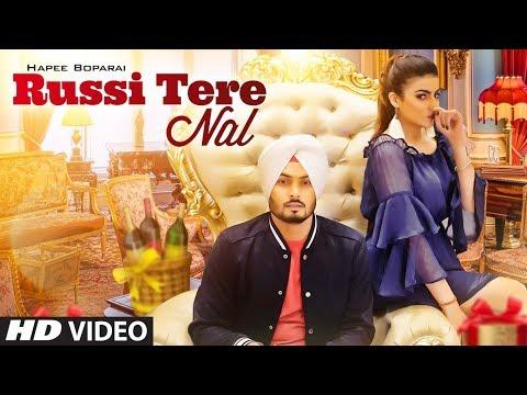 Russi Tere Nal (Full Song) Hapee Boparai | Kabal Saroopwali | Jassi X | Latest Songs 2018