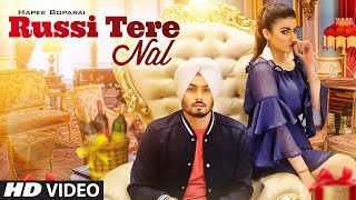 Russi Tere Nal (Full Song) Hapee Boparai | Kabal Saroopwali | Jassi X | Latest Songs 2018