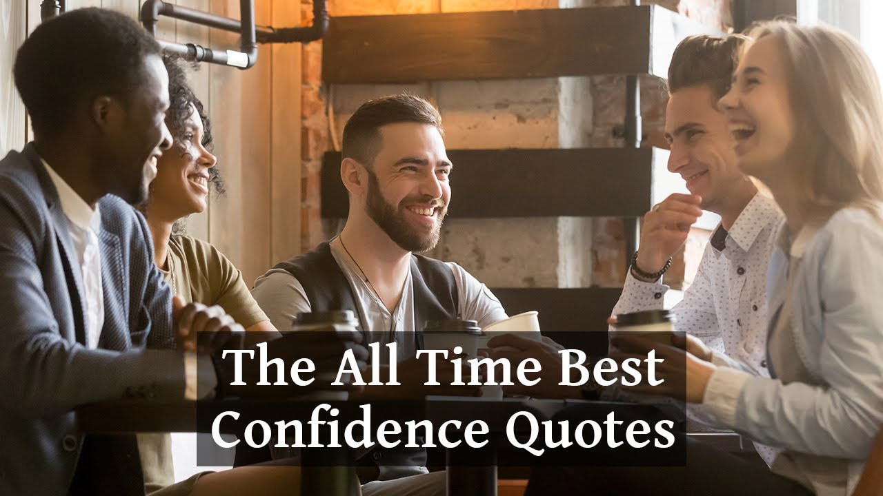 Confidence Quotes Motivational Video Youtube