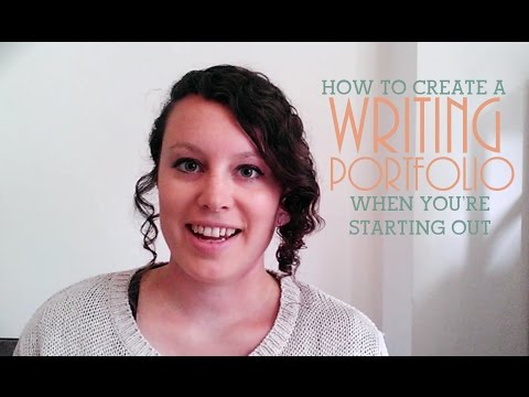 How to Create a Writing Portfolio When You're Starting Out