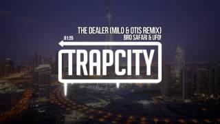 Bro Safari & UFO! - The Dealer (Milo & Otis Remix)
