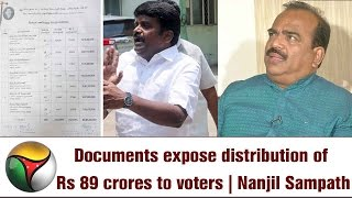 Documents expose distribution of Rs 89 crores to voters | Nanjil Sampath defends ADMK Amma