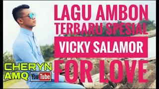lagu-ambon-vicky-salamor-spesial-for-love-album-2018