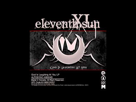 Eleventh Sun - God Is Laughin At You [FREE MP3] {HD}