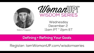 Wisdom Session * Defining + Refining Your Goals