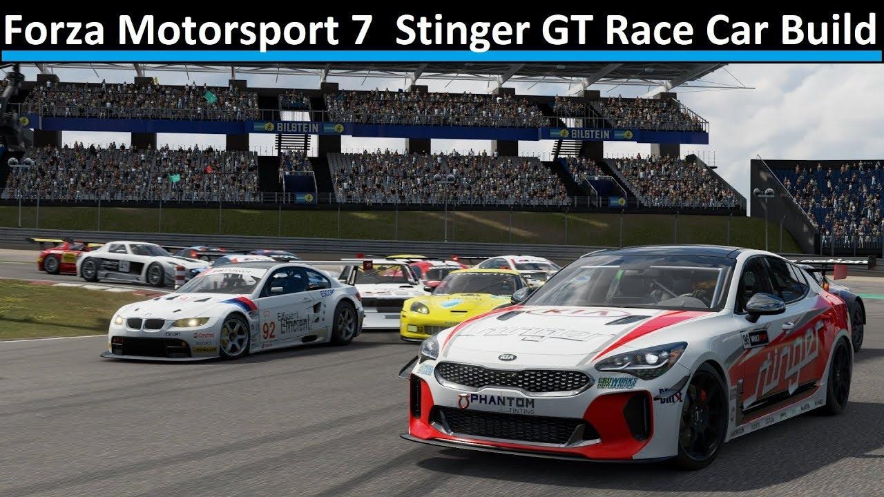Kia Stinger Gt Race Car Build Forza Motorsport 7