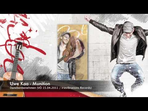 Uwe Kaa - Munition (Danebenbenehmen Promo Video)